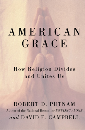 Image for Amazing Grace: How Religion Divides and Unites Us