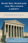 Image for Same-Sex Marriage and Religious Liberty: Emerging Conflicts