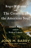 Image for Roger Williams and the Creation of the American Soul: Church, State and the Birth of Liberty