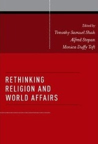 Image for Rethinking Religion and World Affairs