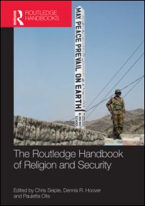 Image for The Routledge Handbook of Religion and Security