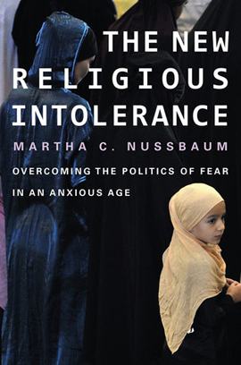 Image for The New Religious Intolerance: Overcoming the Politics of Fear in an Anxious Age
