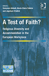 Image for A Test of Faith? Religious Diversity and Accommodation in the European Workplace