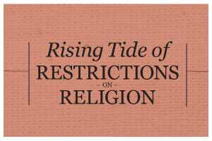 Image for Rising Tide of Restrictions on Religion