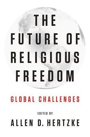 Image for The Future of Religious Freedom: Global Challenges