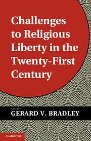 Image for Challenges to Religious Liberty in the Twenty-First Century