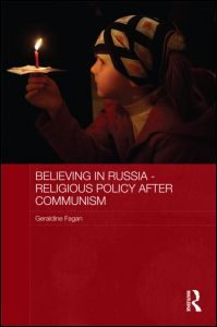 Image for Believing in Russia – Religious Policy after Communism