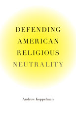 Image for Defending American Religious Neutrality
