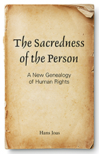 Image for The Sacredness of the Person: A New Genealogy of Human Rights