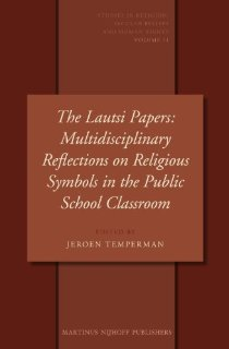 Image for The Lautsi Papers: Multidisciplinary Reflections on Religious Symbols in the Public School Classroom