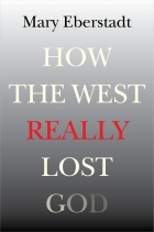 Image for How the West Really Lost God: A New Theory of Secularism