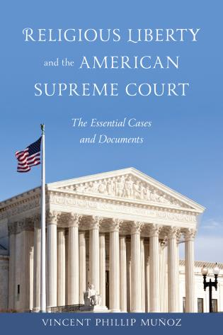 Image for Religious Liberty and the American Supreme Court: The Essential Cases and Documents