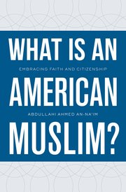 Image for What Is an American Muslim? Embracing Faith and Citizenship