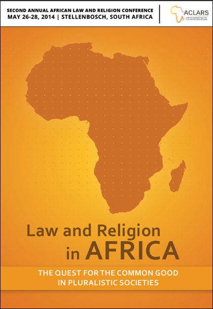 Image for Law and Religion in Africa: The Quest for the Common Good  in Pluralistic Societies