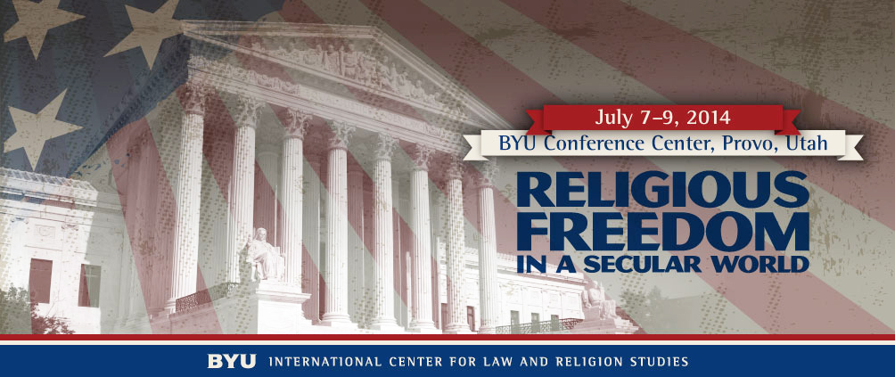 Image for Conference: Religious Freedom in a Secular World – 7-9 July 2014