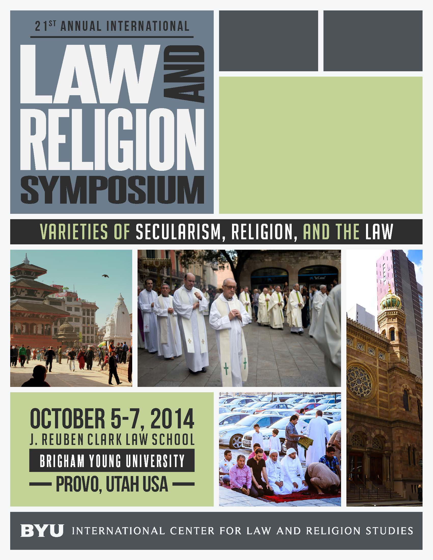 Image for Symposium 2014: 'Varieties of Secularism, Religion, and the Law'