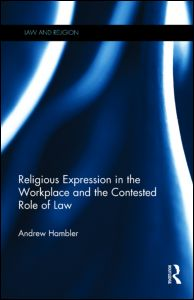 Image for Religious Expression in the Workplace and the Contested Role of Law