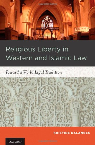 Image for Religious Liberty in Western and Islamic Law: Toward a World Legal Tradition