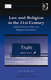 Image for Law and Religion in the 21st Century: Relations between States and Religious Communities