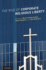 Image for The Rise of Corporate Religious Liberty