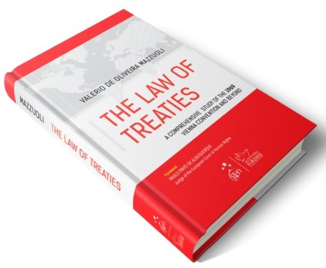 Image for The Law of Treaties: A Comprehensive Study of the 1969 Vienna Convention and Beyond