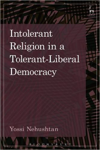 Image for Intolerant Religion in a Tolerant-Liberal Democracy