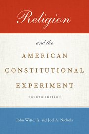 Image for Religion and the American Constitutional Experiment
