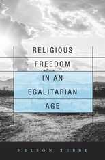 Image for Religious Freedom in an Egalitarian Age