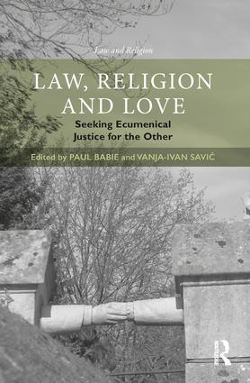 Image for Law, Religion and Love: Seeking Ecumenical Justice for the Other