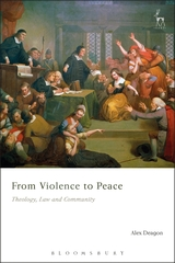 Image for From Violence to Peace: Theology, Law and Community