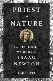 Image for Priest of Nature: The Religious Works of Isaac Newton