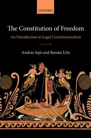Image for The Constitution of Freedom: An Introduction to Legal Constitutionalism