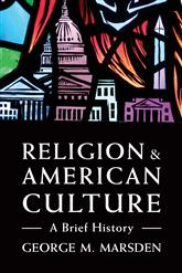 Image for Religion & American Culture: A Brief History