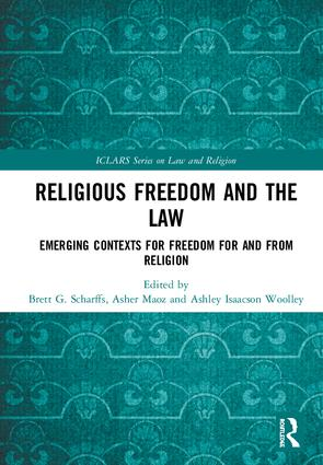 Image for Religious Freedom and the Law Emerging: Contexts for Freedom for and from Religion